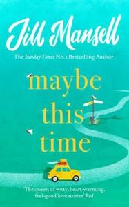 Maybe This Time (ebok) av Jill Mansell