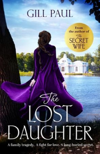 The Lost Daughter (ebok) av Gill Paul