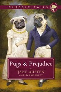 Pugs and Prejudice (Classic Tails 1) (ebok) a
