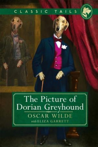 The Picture of Dorian Greyhound (Classic Tail