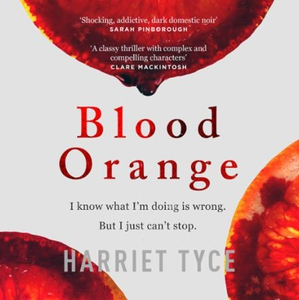 Blood Orange (lydbok) av Harriet Tyce