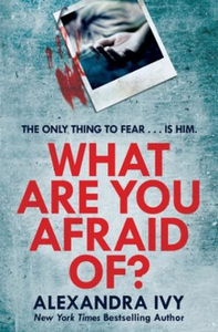 What are you afraid of? (ebok) av Alexandra I