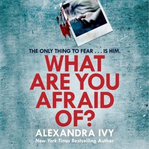 What Are You Afraid Of? (lydbok) av Alexandra