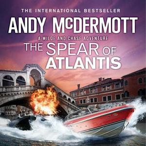 The Spear of Atlantis (Wilde/Chase 14) (lydbo