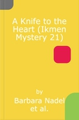 A Knife to the Heart (Ikmen Mystery 21)