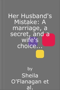 Her Husband's Mistake: A marriage, a secret,