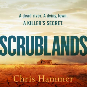 Scrublands (lydbok) av Chris Hammer
