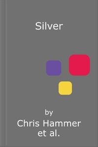 Silver (lydbok) av Chris Hammer