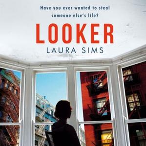 Looker (lydbok) av Laura Sims