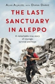 The Last Sanctuary in Aleppo