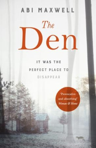 The Den (ebok) av Abi Maxwell