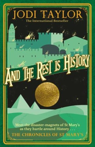 And the Rest is History (ebok) av Jodi Taylor