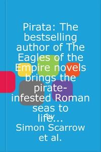 Pirata: The dramatic novel of the pirates who