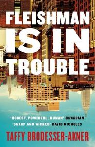 Fleishman is in Trouble (ebok) av Taffy Brode