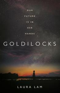Goldilocks (ebok) av Laura Lam