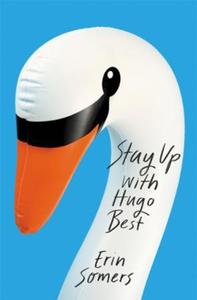 Stay Up With Hugo Best (ebok) av Erin Somers