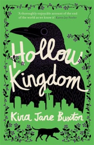 Hollow Kingdom (ebok) av Kira Jane Buxton