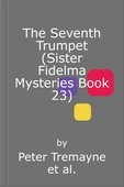 The Seventh Trumpet (Sister Fidelma Mysteries Book 23)