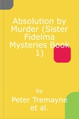 Absolution by Murder (Sister Fidelma Mysteries Book 1)