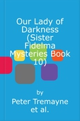 Our Lady of Darkness (Sister Fidelma Mysteries Book 10)