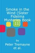 Smoke in the Wind (Sister Fidelma Mysteries Book 11)