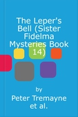 The Leper's Bell (Sister Fidelma Mysteries Book 14)