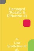 Damaged (Rosato & DiNunzio 4)