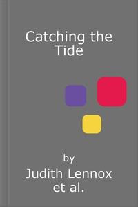 Catching the Tide (lydbok) av Judith Lennox