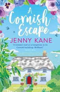 A Cornish Escape (ebok) av Jenny Kane