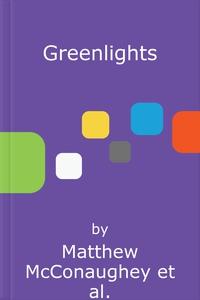 Greenlights (lydbok) av Matthew McConaughey