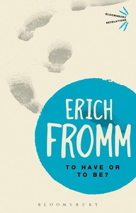 To Have or To Be? (e-bok) av Erich Fromm