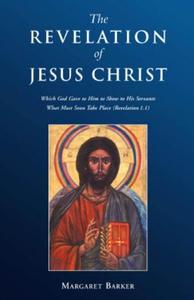Revelation of Jesus Christ (e-bok) av Margaret