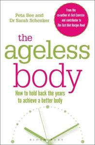 The Ageless Body (e-bok) av Peta Bee, Sarah Sch