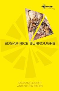 Tarzan's Quest and Other Tales (ebok) av Edga