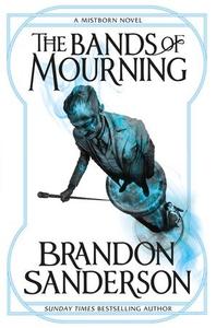 The Bands of Mourning (ebok) av Brandon Sande