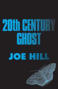 20th Century Ghost (ebok) av Joe Hill