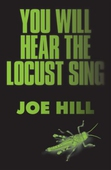 You Will Hear the Locust Sing