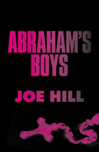 Abraham's Boys (ebok) av Joe Hill