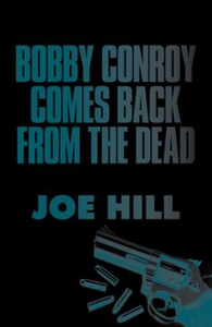 Bobby Conroy Comes Back from the Dead (ebok)