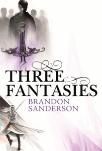 Three Fantasies - Tales from the Cosmere (ebo