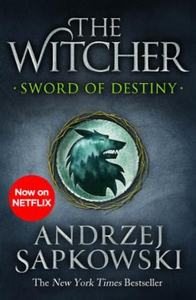 Sword of Destiny (ebok) av Andrzej Sapkowski