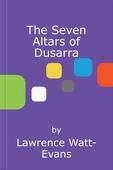 The Seven Altars of Dusarra