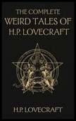 The Complete Weird Tales of H. P. Lovecraft