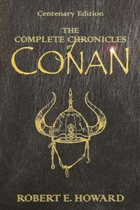 The Complete Chronicles Of Conan (ebok) av Ro
