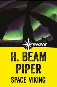 Space Viking (ebok) av H. Beam Piper