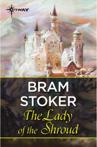 The Lady of the Shroud (ebok) av Bram Stoker
