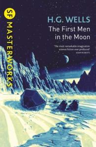 The First Men In The Moon (ebok) av H.G. Well