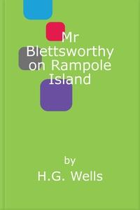 Mr Blettsworthy on Rampole Island (ebok) av H
