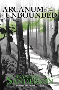 Arcanum Unbounded (ebok) av Brandon Sanderson
