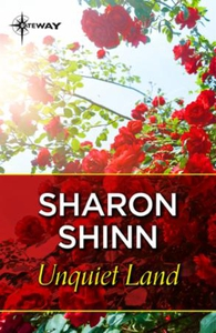 Unquiet Land (ebok) av Sharon Shinn